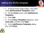 adding the wuau template