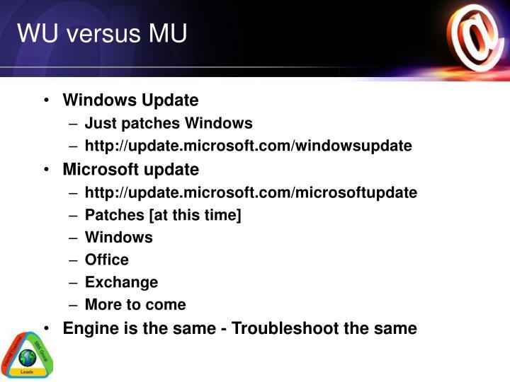 WU versus MU