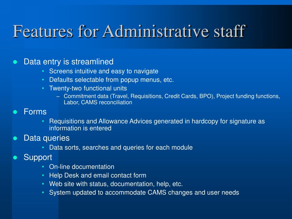 Features for Administrative staff