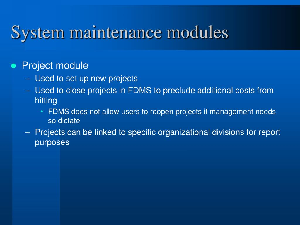 System maintenance modules