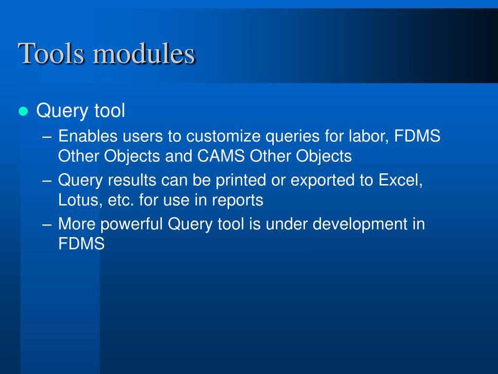Tools modules