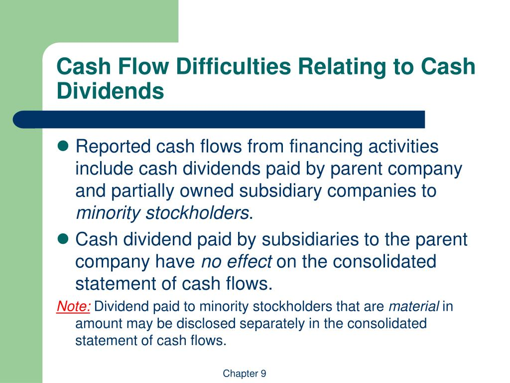 Cash Flow Difficulties Relating to Cash Dividends