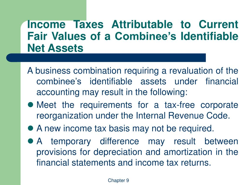 Income Taxes Attributable to Current Fair Values of a Combinee's Identifiable Net Assets