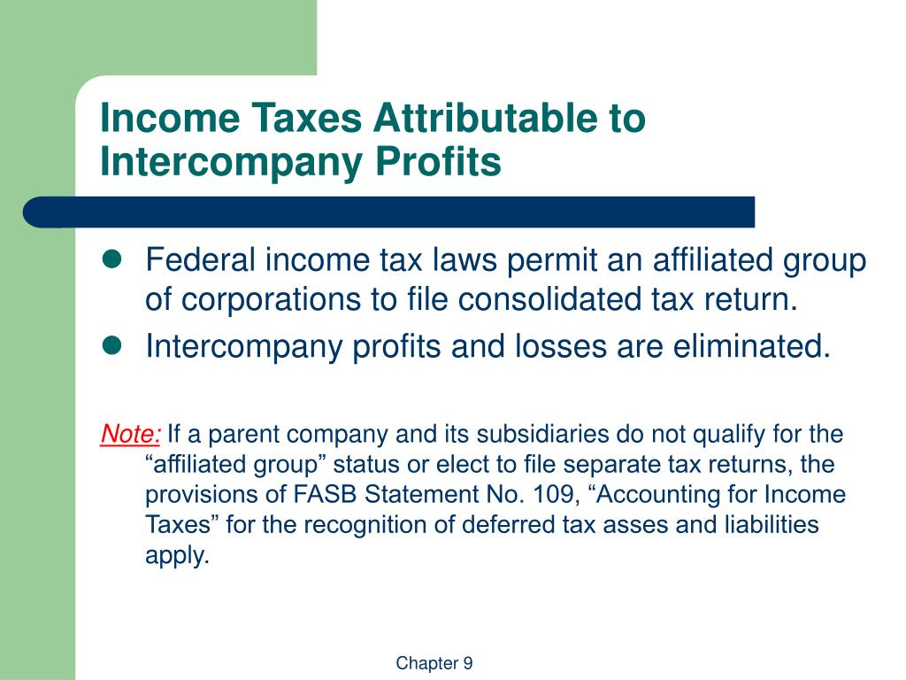 Income Taxes Attributable to Intercompany Profits