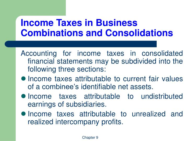 Income taxes in business combinations and consolidations l.jpg