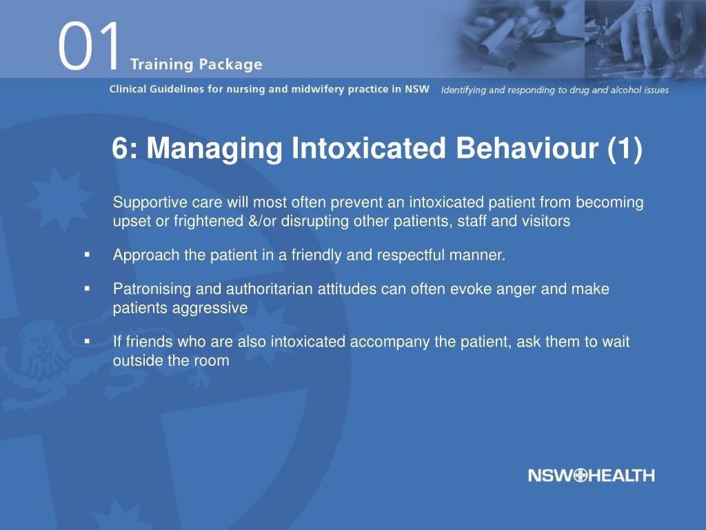 6: Managing Intoxicated Behaviour (1)