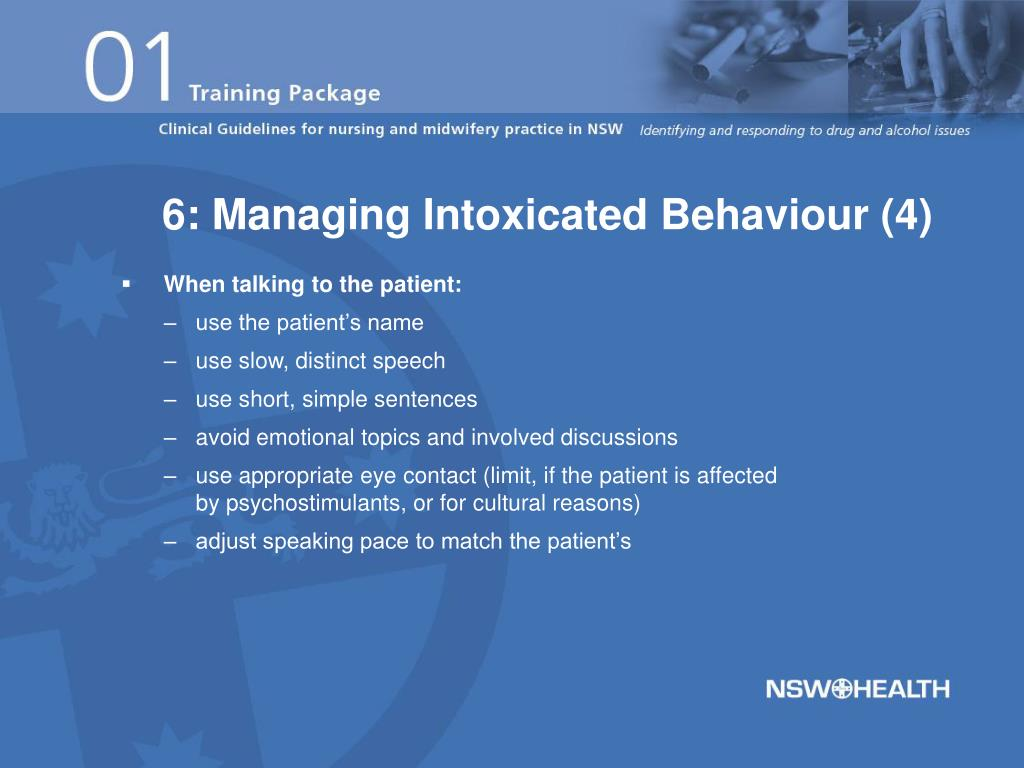 6: Managing Intoxicated Behaviour (4)