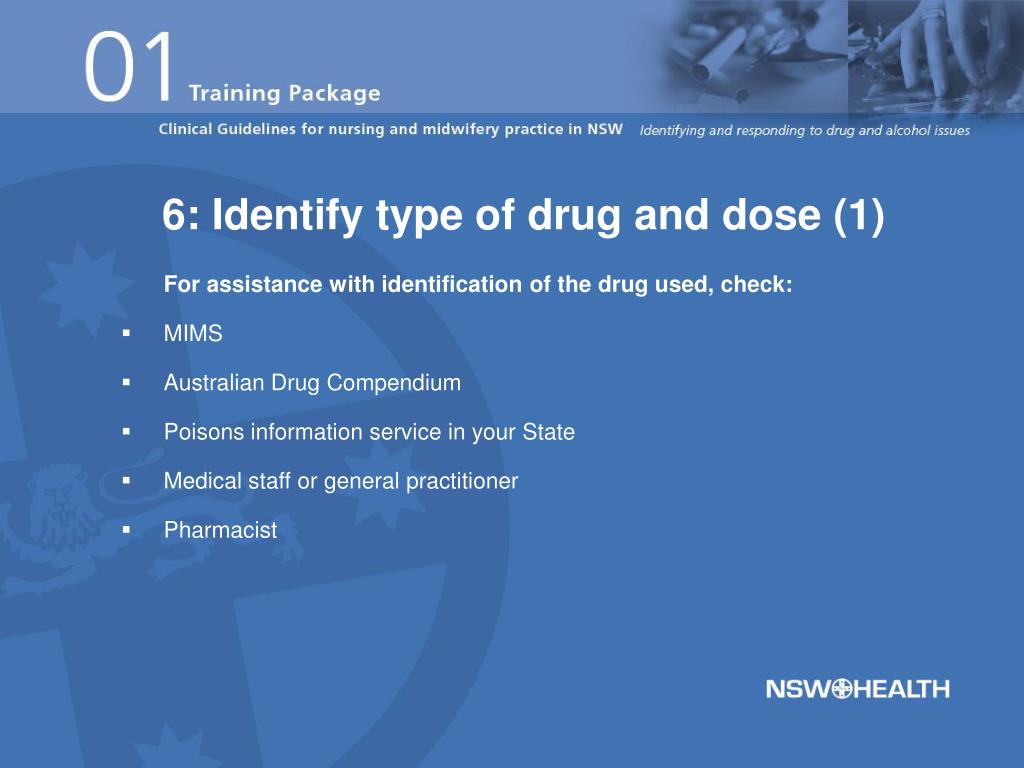 6: Identify type of drug and dose (1)