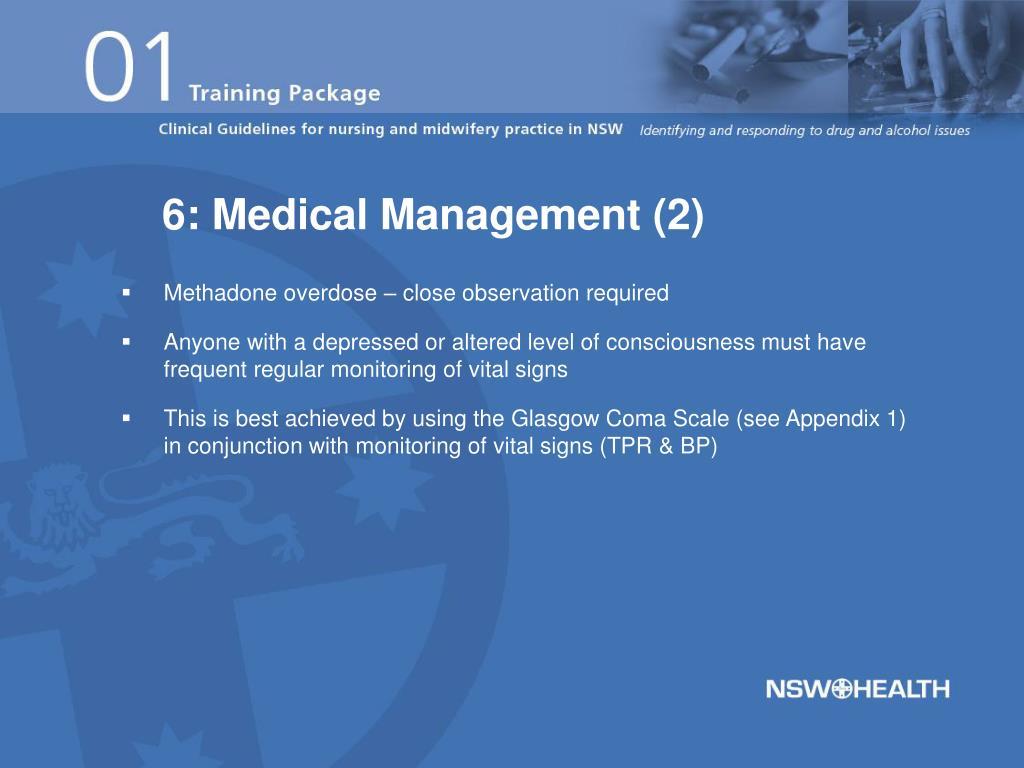 6: Medical Management (2)