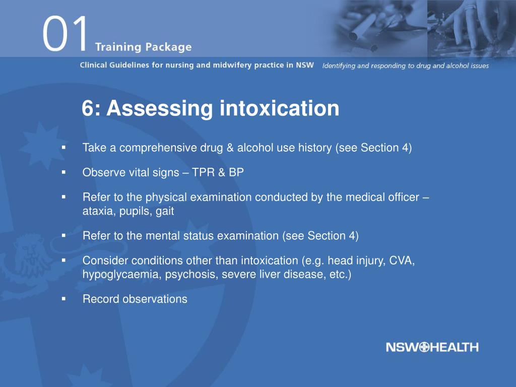 6: Assessing intoxication