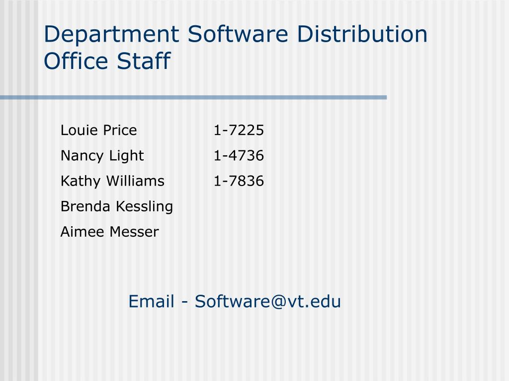 Department Software Distribution Office Staff