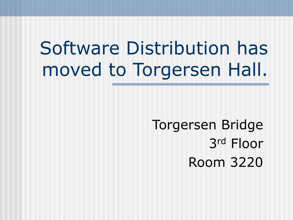 Software Distribution has moved to Torgersen Hall.