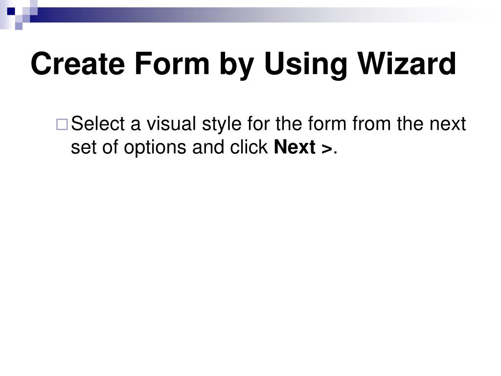 Create Form by Using Wizard