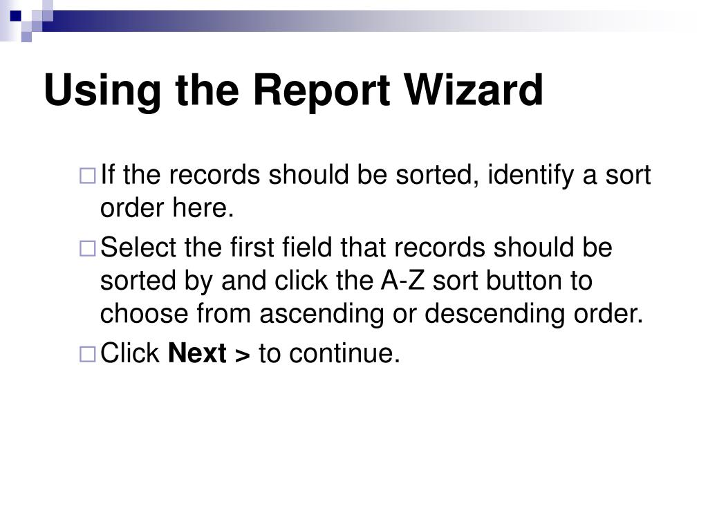 Using the Report Wizard