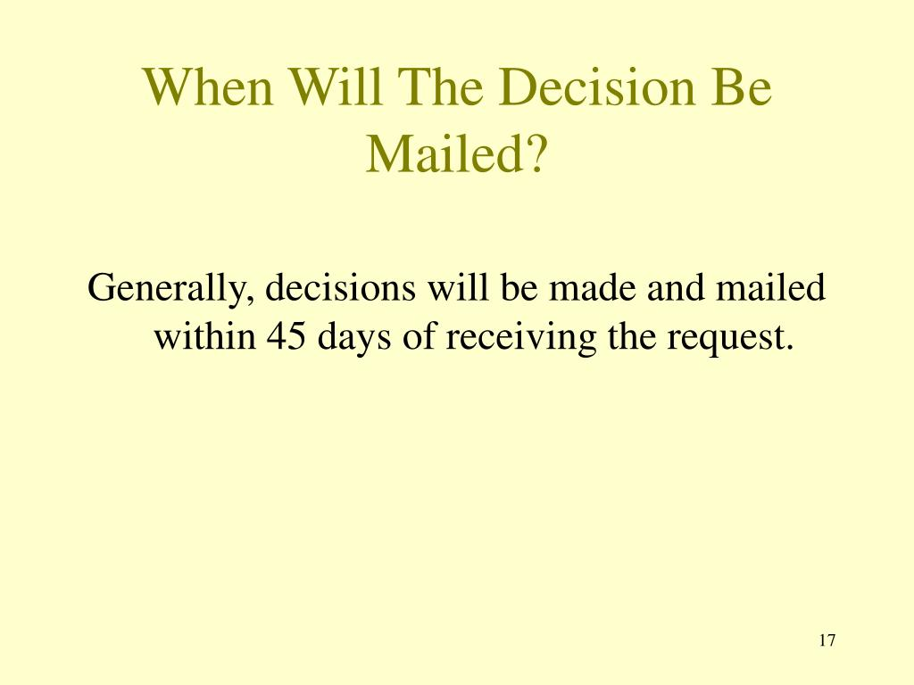 When Will The Decision Be Mailed?