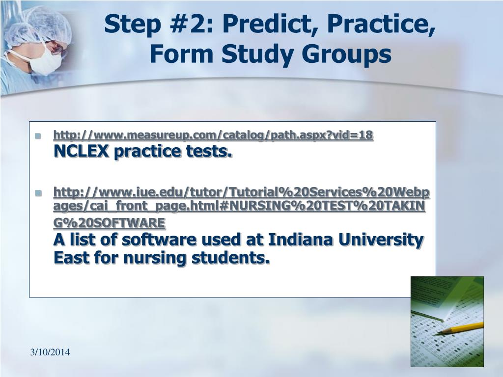 Step #2: Predict, Practice, Form Study Groups