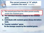 the correct answer is a which contains the word usually