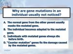 why are gene mutations in an individual usually not noticed