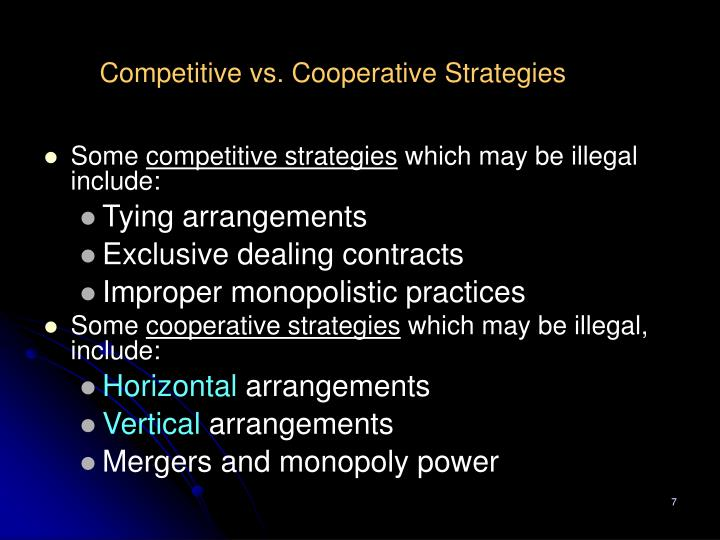 Competitive vs. Cooperative Strategies