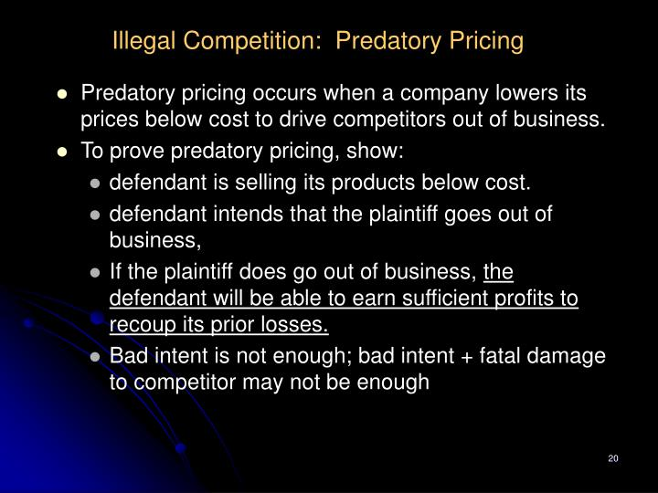 Illegal Competition:  Predatory Pricing