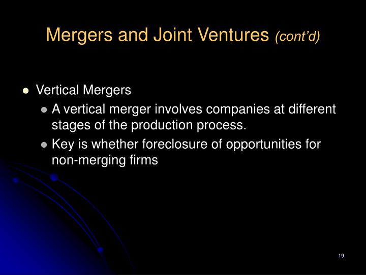 Mergers and Joint Ventures