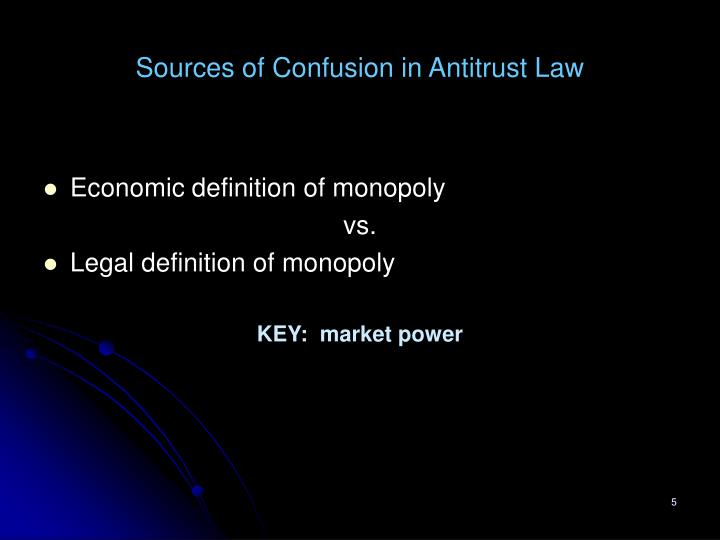 Sources of Confusion in Antitrust Law