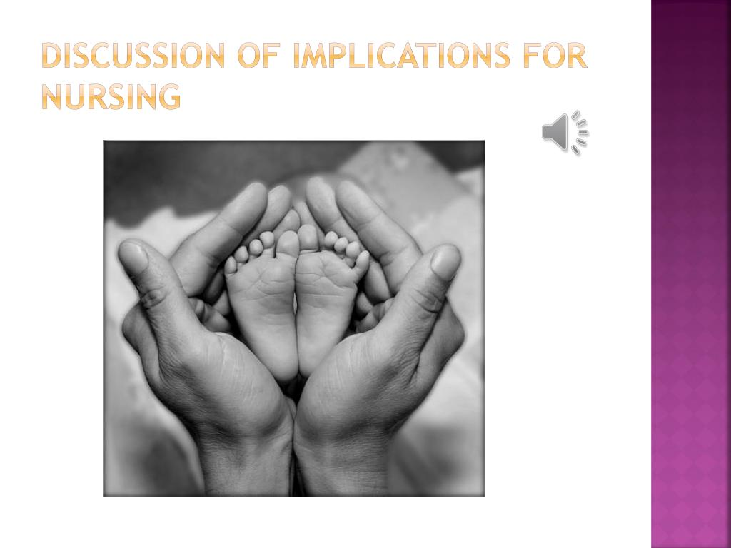 Discussion of Implications for Nursing