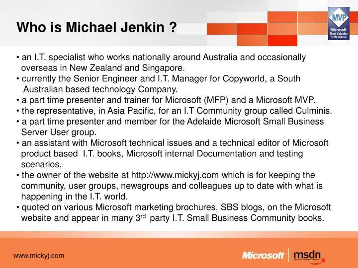 Who is Michael Jenkin ?