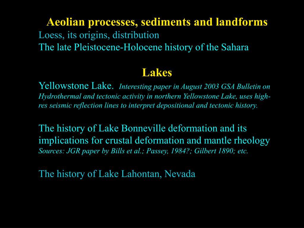 Aeolian processes, sediments and landforms
