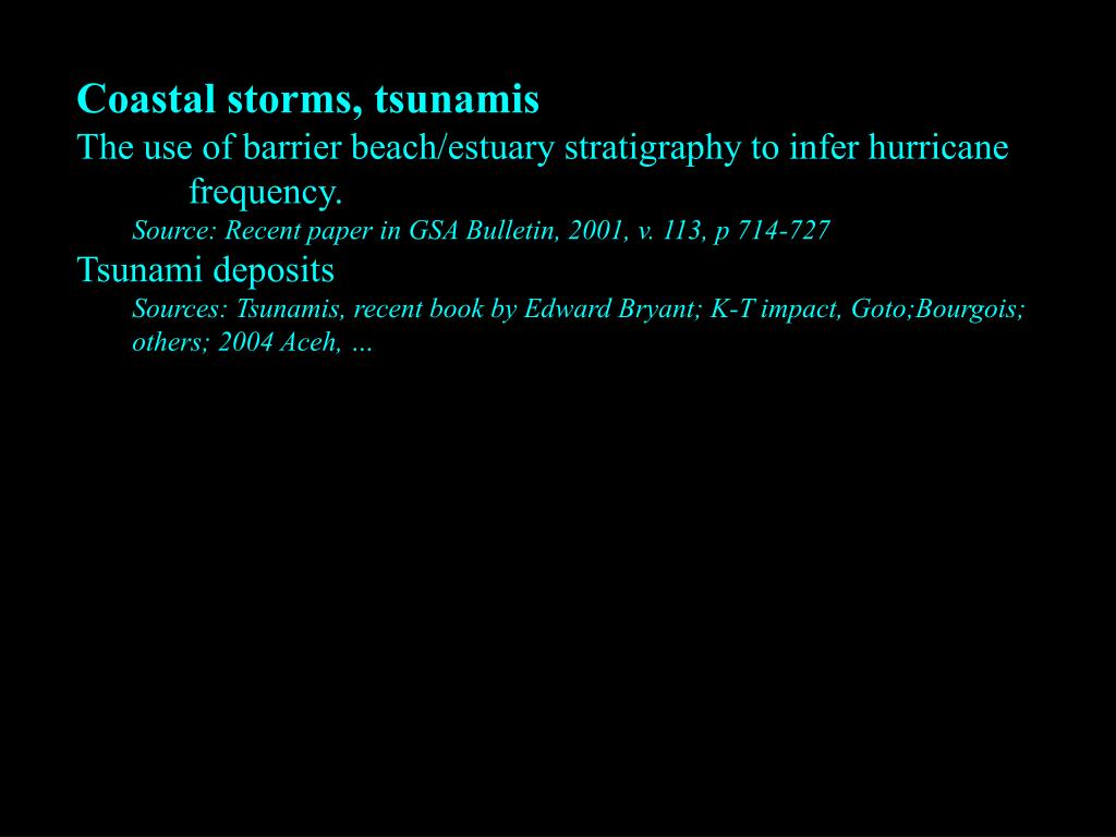 Coastal storms, tsunamis