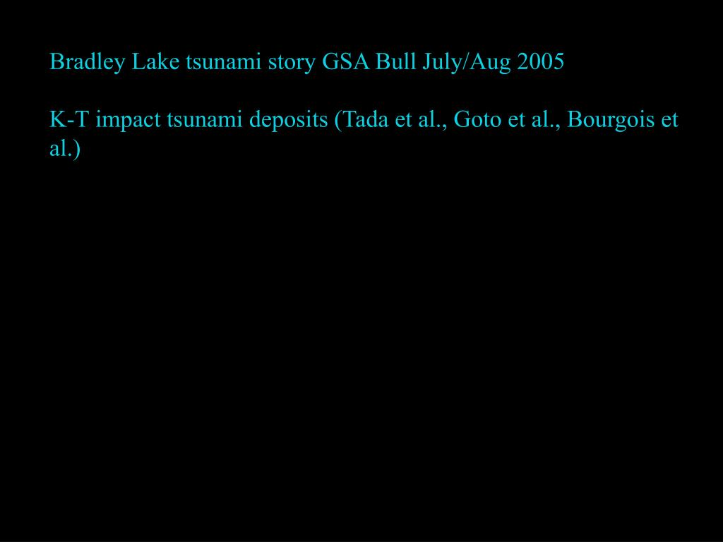 Bradley Lake tsunami story GSA Bull July/Aug 2005