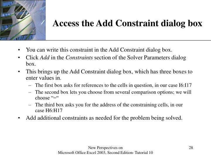 Access the Add Constraint dialog box