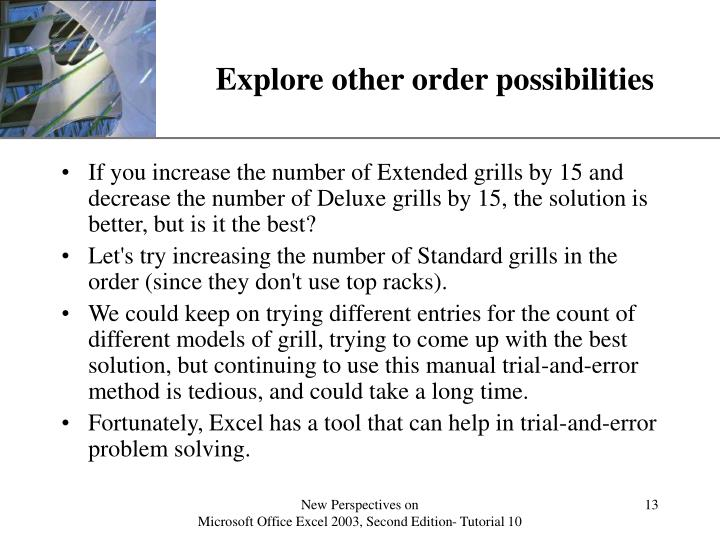 Explore other order possibilities