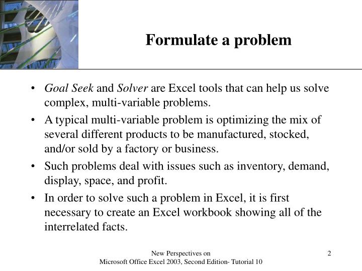 Formulate a problem