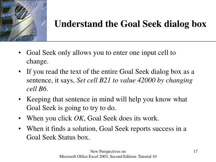 Understand the Goal Seek dialog box