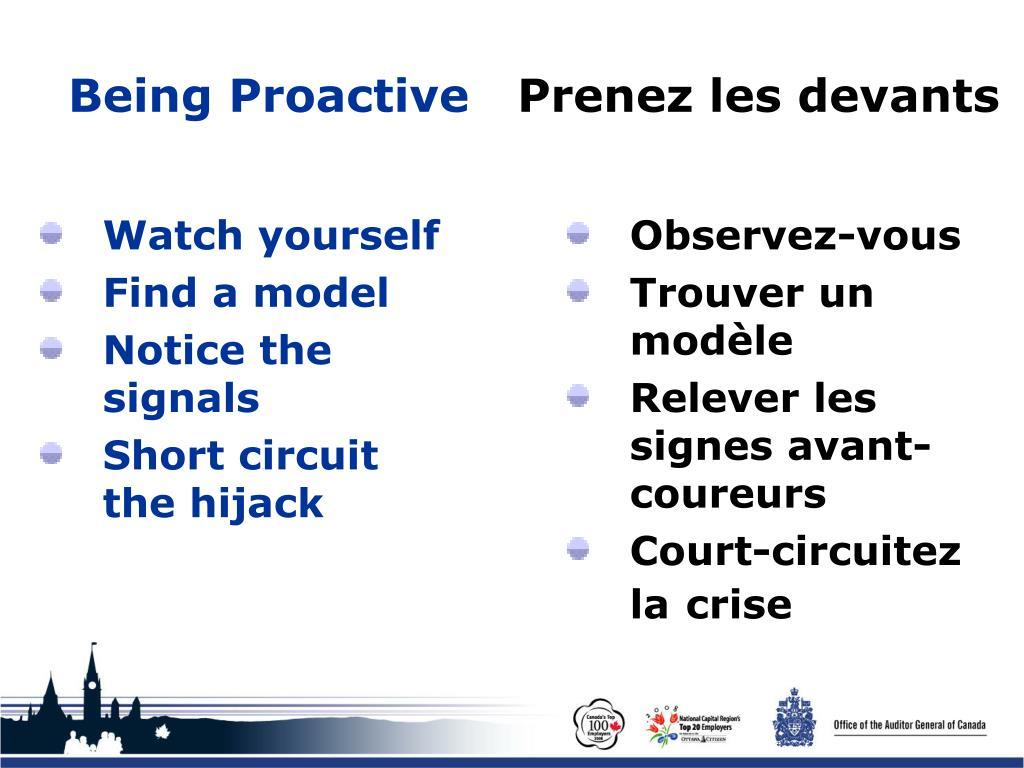 Being Proactive