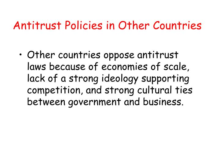 Antitrust Policies in Other Countries
