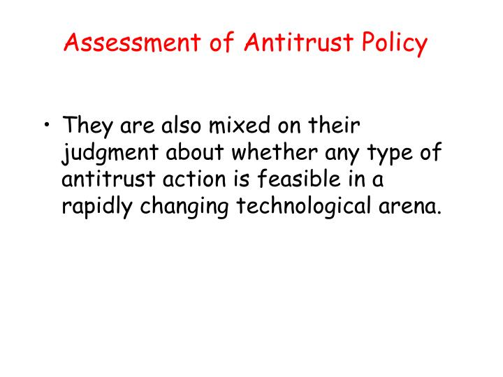 Assessment of Antitrust Policy