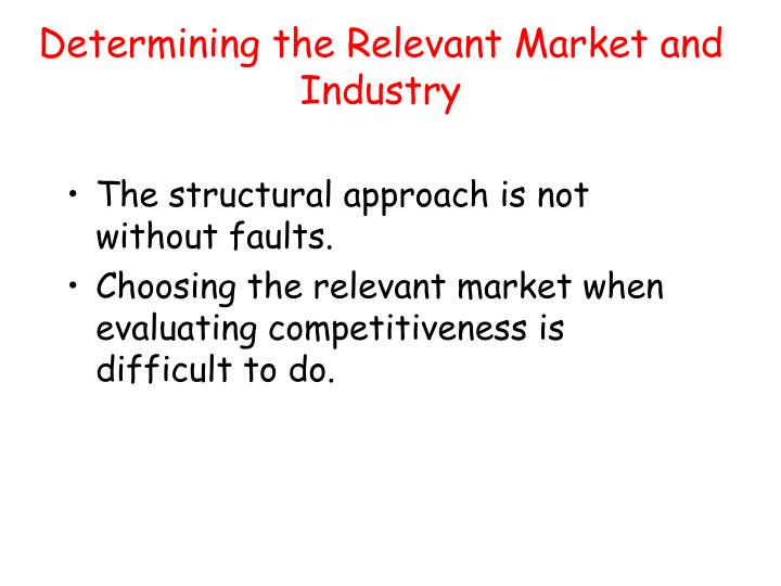 Determining the Relevant Market and Industry
