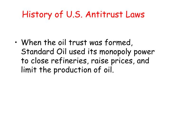 History of U.S. Antitrust Laws