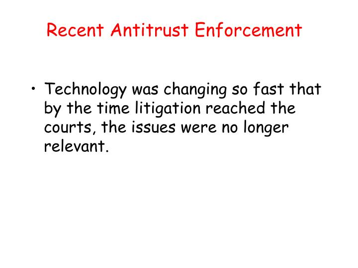 Recent Antitrust Enforcement