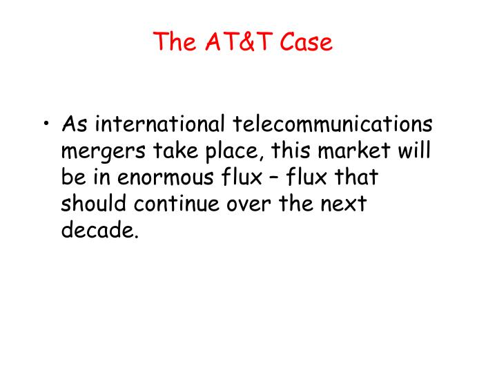 The AT&T Case