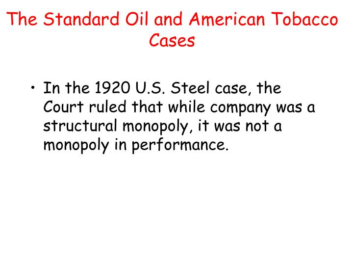 The Standard Oil and American Tobacco Cases
