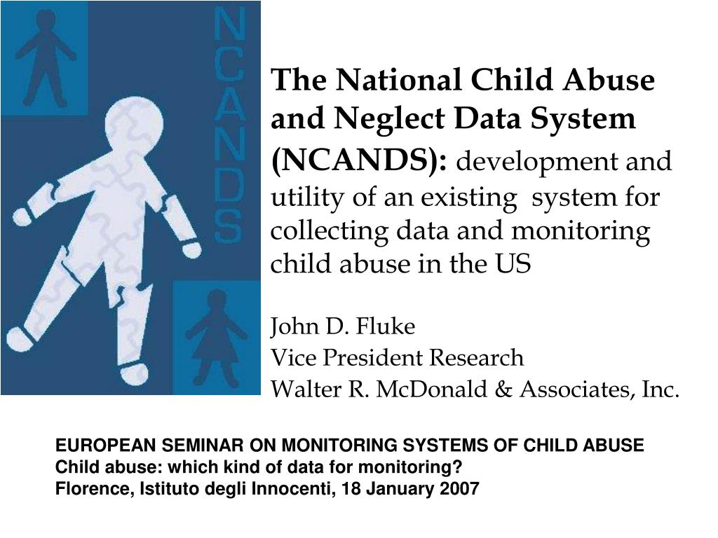 The National Child Abuse and Neglect Data System (NCANDS):