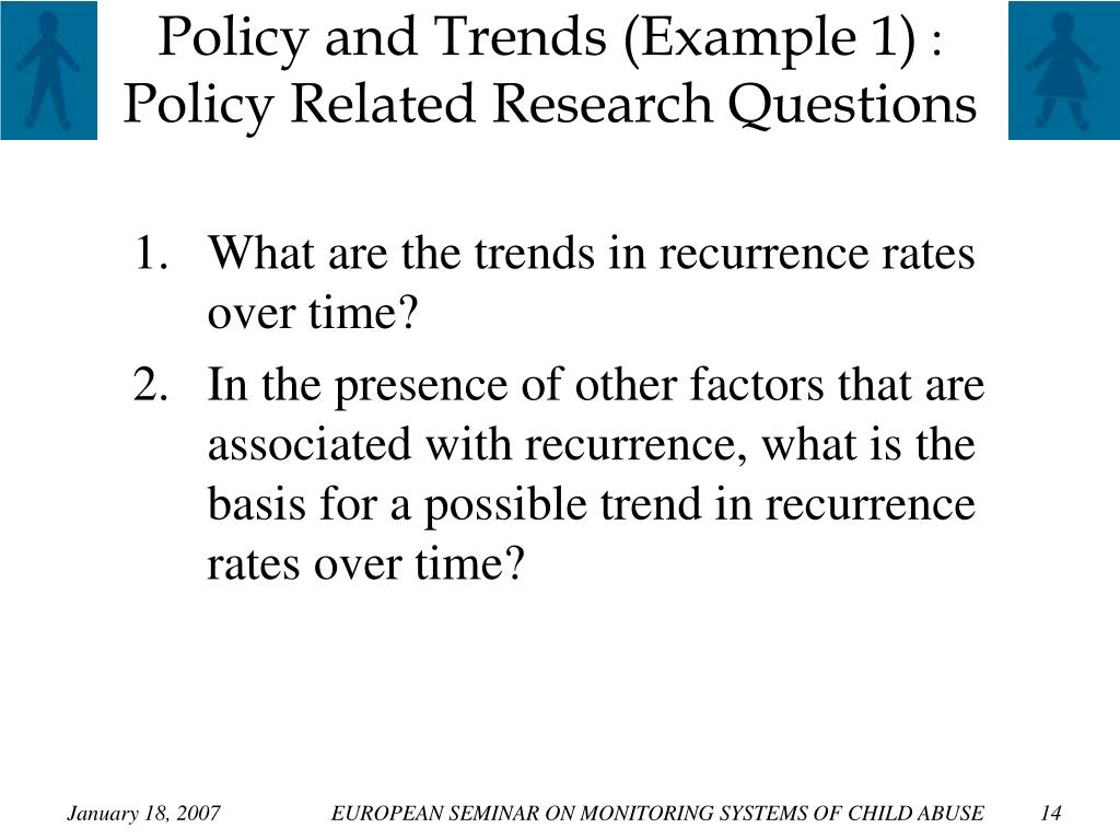 Policy and Trends (Example 1)