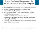 scope goals and purposes of the ncands data collection program