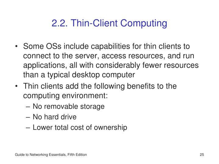 2.2. Thin-Client Computing