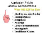 application pitfalls general considerations