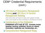 cem credential requirements cont