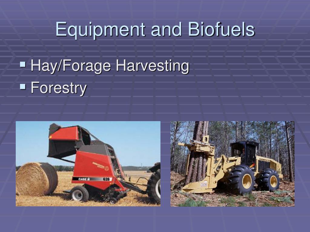 Equipment and Biofuels